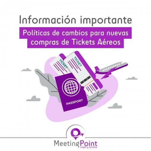 POLITICA DE CAMBIOS PARA NUEVAS EMISIONES DE TKTS AEREOS - ACTUALIZACION AL 18-03-2021